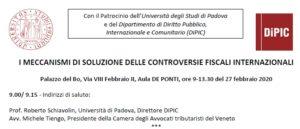 I MECCANISMI DI SOLUZIONE DELLE CONTROVERSIE FISCALI INTERNAZIONALI @ Palazzo del Bo (Aula DE PONTI)